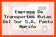 Empresa De Transportes Rutas Del Sur S.A. Pasto Nariño