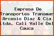 Empresa De Transportes Transmar Arcesio Diaz & Cia Ltda. Cali Valle Del Cauca