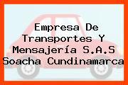 Empresa De Transportes Y Mensajería S.A.S Soacha Cundinamarca