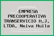 EMPRESA PRECOOPERATIVA TRANSERVICIO H.J. LTDA. Neiva Huila