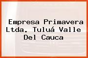 EMPRESA PRIMAVERA LTDA. Tuluá Valle Del Cauca
