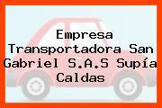 Empresa Transportadora San Gabriel S.A.S Supía Caldas
