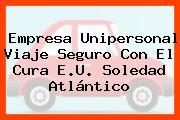 Empresa Unipersonal Viaje Seguro Con El Cura E.U. Soledad Atlántico
