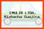 EMULIR LTDA. Riohacha Guajira
