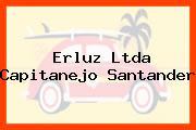 ERLUZ LTDA Capitanejo Santander