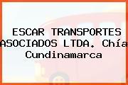 ESCAR TRANSPORTES ASOCIADOS LTDA. Chía Cundinamarca