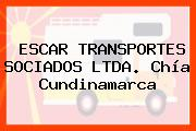 ESCAR TRANSPORTES SOCIADOS LTDA. Chía Cundinamarca