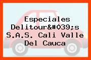 Especiales Delitour's S.A.S. Cali Valle Del Cauca