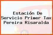 Estación De Servicio Primer Tax Pereira Risaralda