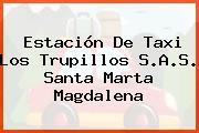 Estación De Taxi Los Trupillos S.A.S. Santa Marta Magdalena