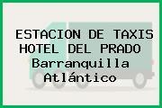 ESTACION DE TAXIS HOTEL DEL PRADO Barranquilla Atlántico