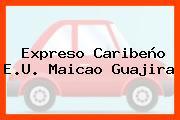 Expreso Caribeño E.U. Maicao Guajira