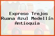 Expreso Trejos Ruana Azul Medellín Antioquia