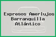 Expresos Amerlujos Barranquilla Atlántico