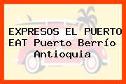 EXPRESOS EL PUERTO EAT Puerto Berrío Antioquia