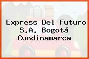 Express Del Futuro S.A. Bogotá Cundinamarca