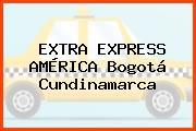 EXTRA EXPRESS AMÉRICA Bogotá Cundinamarca