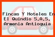 Fincas Y Hoteles En El Quindio S.A.S. Armenia Antioquia