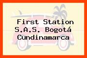 First Station S.A.S. Bogotá Cundinamarca