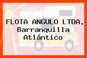 FLOTA ANGULO LTDA. Barranquilla Atlántico