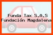 Funda Tax S.A.S Fundación Magdalena