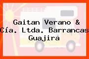 Gaitan Verano & Cía. Ltda. Barrancas Guajira