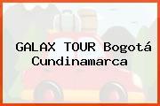 GALAX TOUR Bogotá Cundinamarca