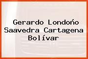 Gerardo Londoño Saavedra Cartagena Bolívar