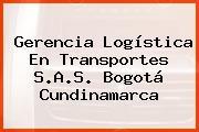 Gerencia Logística En Transportes S.A.S. Bogotá Cundinamarca