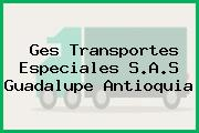GES TRANSPORTES ESPECIALES S.A.S Guadalupe Antioquia