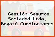 Gestión Seguros Sociedad Ltda. Bogotá Cundinamarca