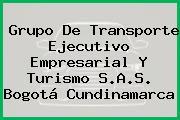 Grupo De Transporte Ejecutivo Empresarial Y Turismo S.A.S. Bogotá Cundinamarca