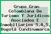 Grupo Gran Colombiana De Turismo Y Juridicos Asociados E Inmobiliarios S.A.S. Bogotá Cundinamarca