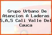 Grupo Urbano De Atencion A Laderas S.A.S Cali Valle Del Cauca