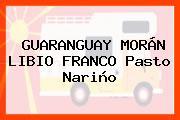 GUARANGUAY MORÁN LIBIO FRANCO Pasto Nariño