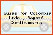 Guias Por Colombia Ltda.. Bogotá Cundinamarca
