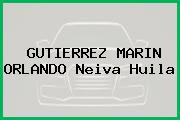 GUTIERREZ MARIN ORLANDO Neiva Huila