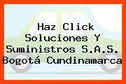 Haz Click Soluciones Y Suministros S.A.S. Bogotá Cundinamarca