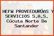 HEFW PROVEEDURÚAS Y SERVICIOS S.A.S. Cúcuta Norte De Santander