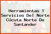 Herramientas Y Servicios Del Norte Cúcuta Norte De Santander