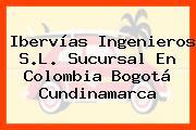 Ibervías Ingenieros S.L. Sucursal En Colombia Bogotá Cundinamarca