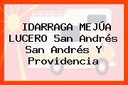 IDARRAGA MEJÚA LUCERO San Andrés San Andrés Y Providencia