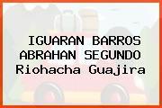 IGUARAN BARROS ABRAHAN SEGUNDO Riohacha Guajira