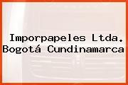 Imporpapeles Ltda. Bogotá Cundinamarca
