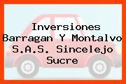 Inversiones Barragan Y Montalvo S.A.S. Sincelejo Sucre
