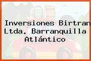 Inversiones Birtran Ltda. Barranquilla Atlántico