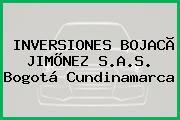 INVERSIONES BOJACÃ JIMÕNEZ S.A.S. Bogotá Cundinamarca