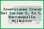 Inversiones Crecer Del Caribe S. En C. Barranquilla Atlántico