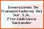 Inversiones De Transportadores Del Sur S.A. Floridablanca Santander
