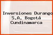 Inversiones Durango S.A. Bogotá Cundinamarca